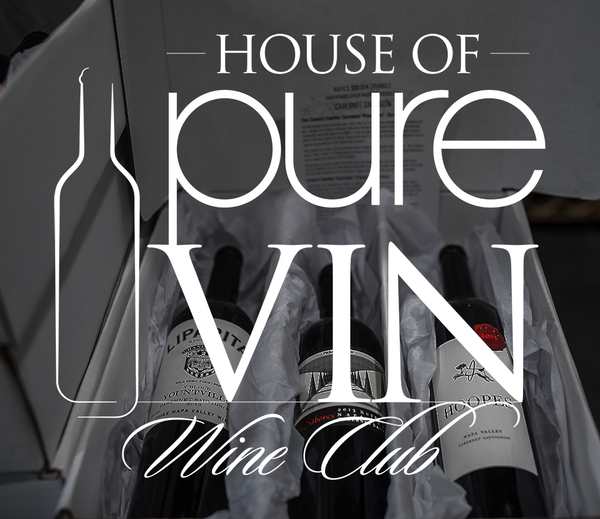 House of Pure Vin Wine Club - Grand Cru Deluxe