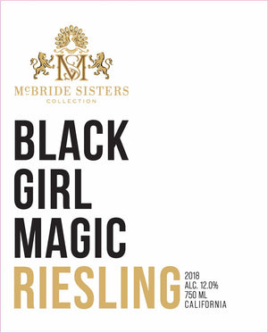 McBride Sisters, Black Girl Magic Riesling, 2018