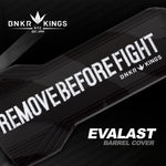Bunker Kings - Evalast Barrel Cover - Remove Before Fight - Black