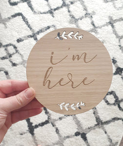 Fern I'm here Plaque