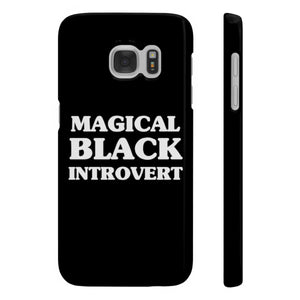 Magical Black Introvert Slim Phone Cases