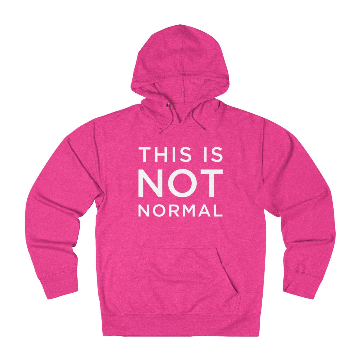 This is Not Normal Unisex French Terry Hoodie