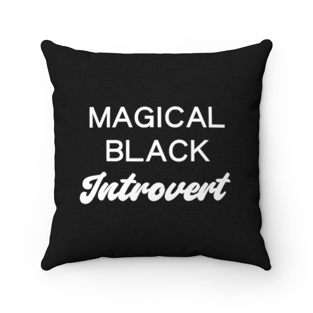 Magical Black Introvert Pillow
