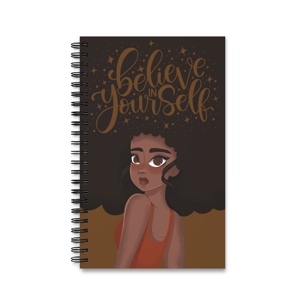 Believe in Yourself Spiral Journal