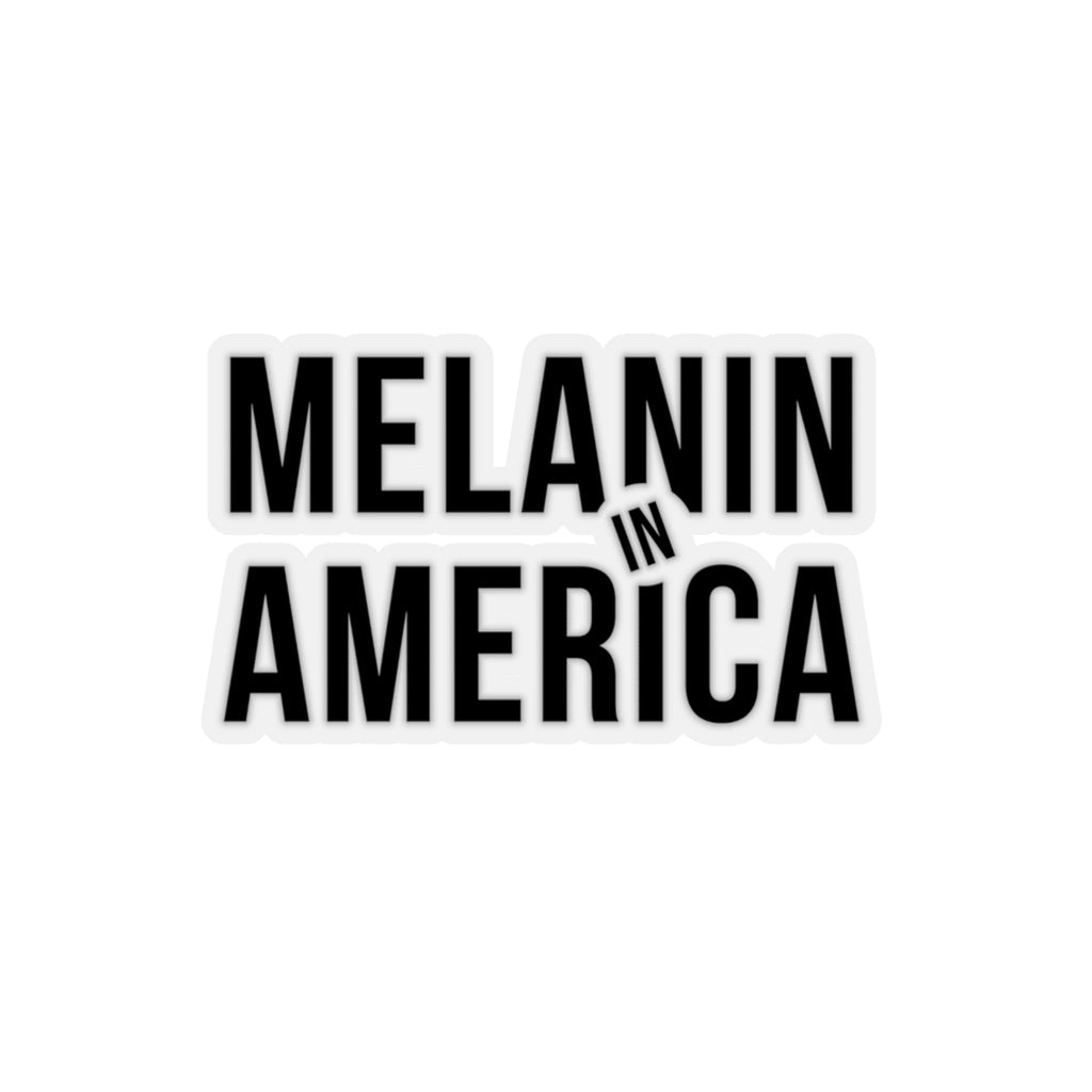 Melanin in America Black Kiss-Cut Stickers