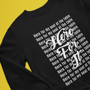 Here for My Seat at the Table Unisex Heavy Blend™ Crewneck Sweatshirt