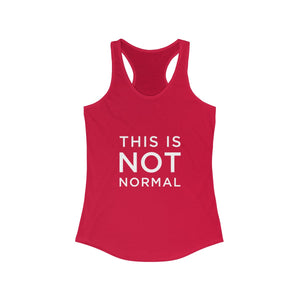 This is Not Normal Women's Ideal Racerback Tank