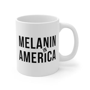 Melanin in America Mug 11oz
