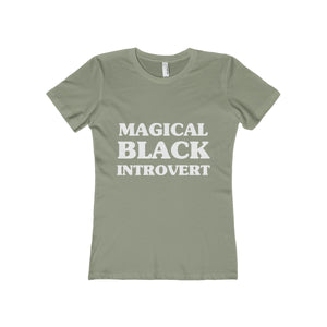 Magical Black Introvert Women's Boyfriend Tee