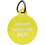 Mommy Loves Me Best Fun Tag