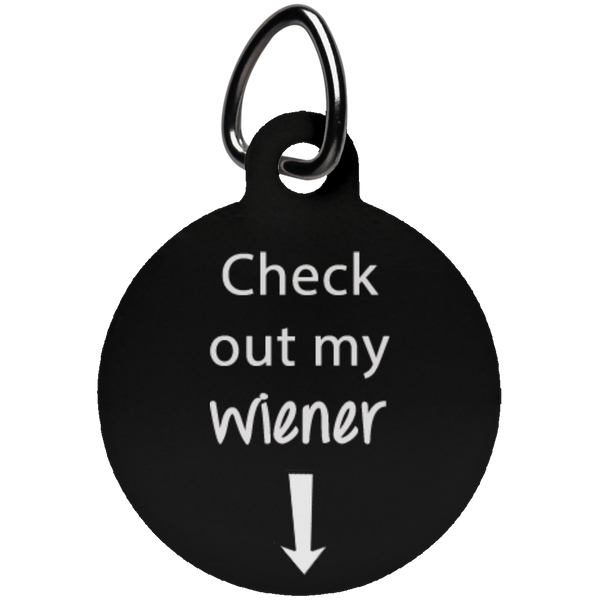 Check Out My Wiener Fun Tag