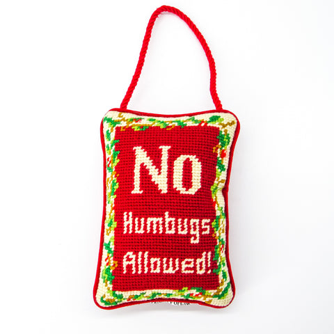 """No Humbugs Allowed"" Needlepoint Hanging Pillow"