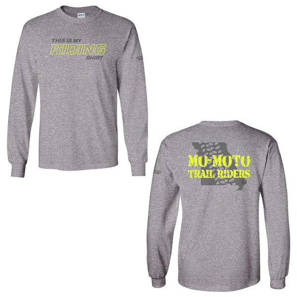 "Mo-Moto Trail Riders ""This is My Riding Shirt"" L/S T-Shirt"