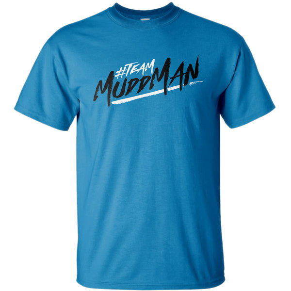 "Mudd Man Adventures ""#TeamMuddMan"" T-Shirt"