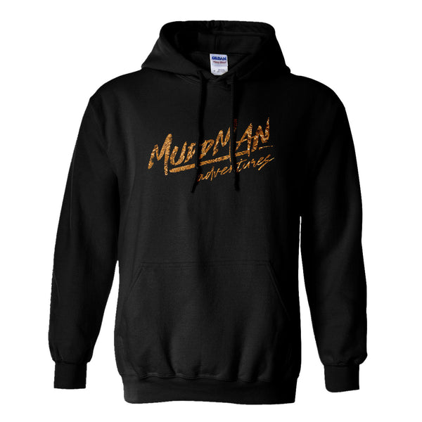 "Mudd Man Adventures ""I Rode With The Mudd Man"" Hoodie"