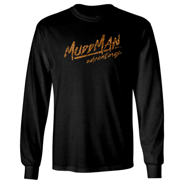 "Mudd Man Adventures ""I Rode With The Mudd Man"" Long Sleeve T-Shirt"