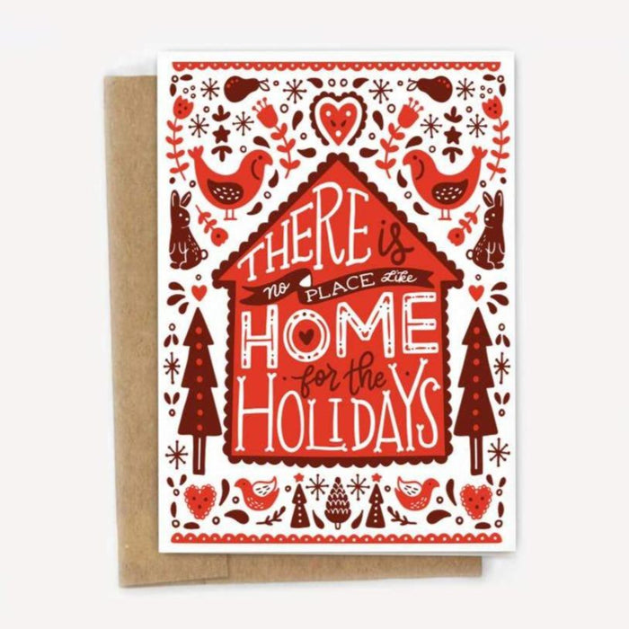 There is No Place Like Home for the Holidays Card