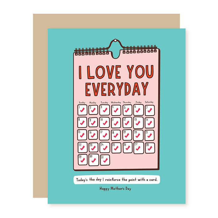 I Love You Every Day Greeting Card