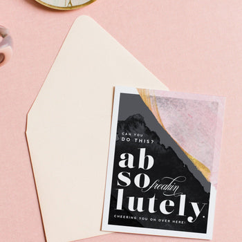 Abso Freakin Lutely encouraging friendship greeting card