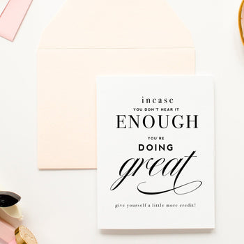 You're-Doing Great Encouragement Greeting Card