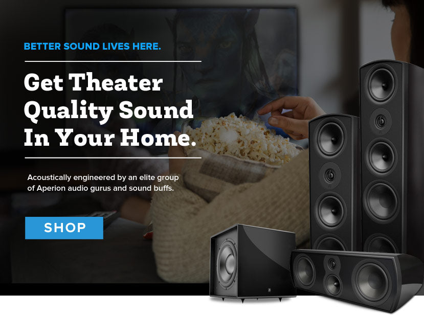 Get Theater quality sound in your home.
