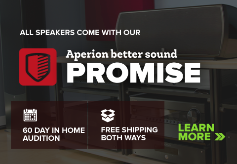 The Aperion Better Sound Promise