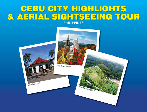 CEBU DAY TOUR PACKAGES- CEBU CITY /  MACTAN AND HIGHLANDS TOUR WITH AERIAL EXPERIENCE