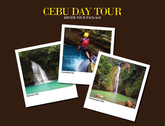 CEBU DAY TOUR PACKAGE OPTION 5 ( ALEGRIA CANYONEERING, KAWASAN FALLS, MATAYUPAN FALLS )