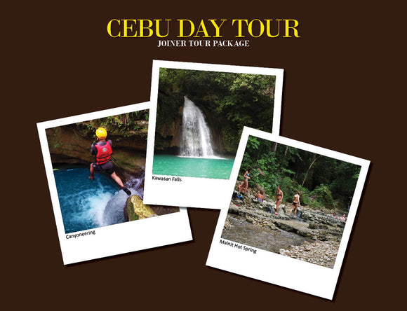 CEBU DAY TOUR PACKAGE OPTION 6 ( ALEGRIA CANYONEERING, KAWASAN FALLS, MAINIT SPRING )