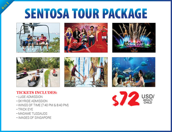 6 in 1 SENTOSA TOUR PACKAGE