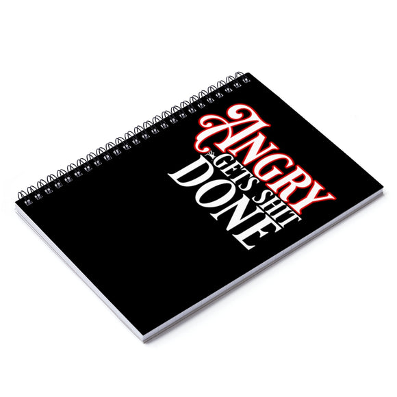 Angry Gets Shit Done Spiral Notebook - Ruled Line