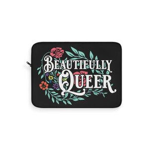Beautifully Queer Laptop Sleeve
