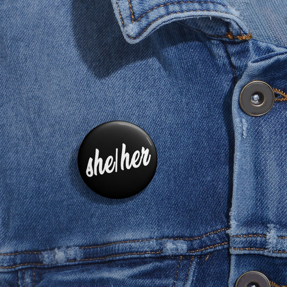 Pronoun Pins She/Her Pin Buttons