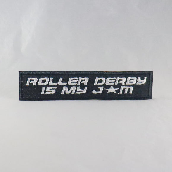 Roller Derby Is My Jam Patch