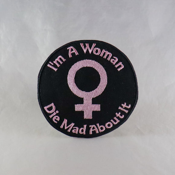 I'm My Gender Die Mad About It Patch