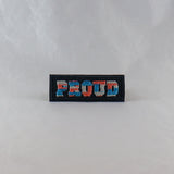 "Pride ""Proud"" Text Patch"
