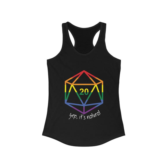 Rainbow Gay Pride Flag Dungeons and Dragons It's Only Natural Fitted Racerback Tank