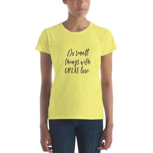 Do Small Things With Great Love Short Sleeve T-Shirt - Spring Yellow / S