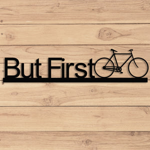 But First Bike