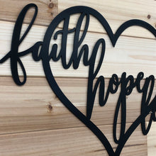 Load image into Gallery viewer, Faith Hope Love Heart