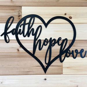 Faith Hope Love Heart