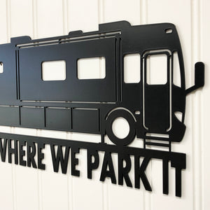Home Is Where We Park It RV