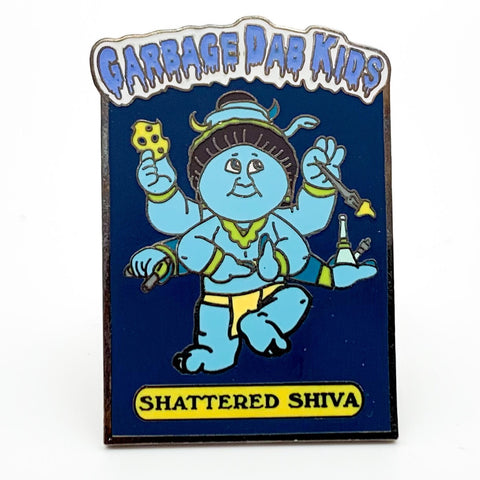 Garbage Dab Kids - Shattered Shiva Hat Pin