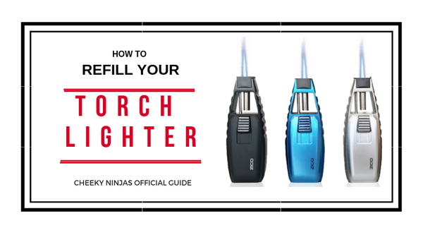 How to refill your torch lighter / Cheeky Ninjas / Australia