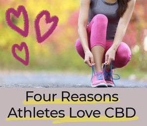 Four Reasons Athletes Love CBD