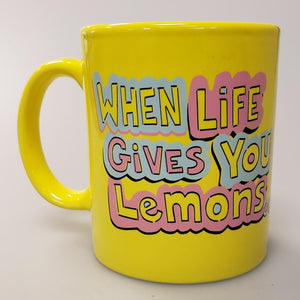 When Life Gives You Lemons Mug