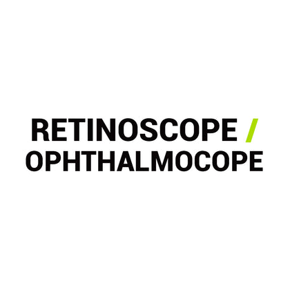 Retinoscope / Ophthalmoscope