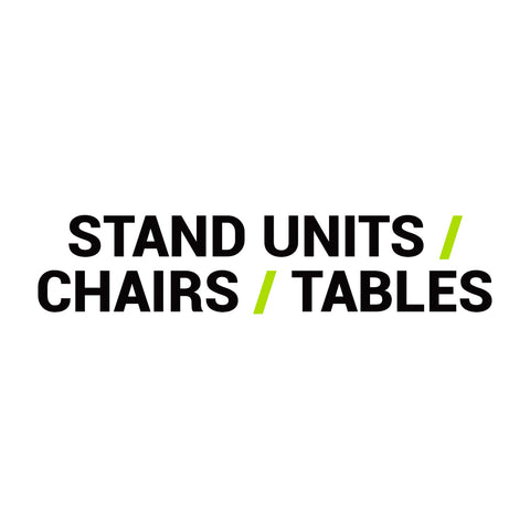 Stand Unit / Chairs / Tables