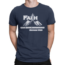 Load image into Gallery viewer, Faith Can Move Mountains Christian T-Shirt