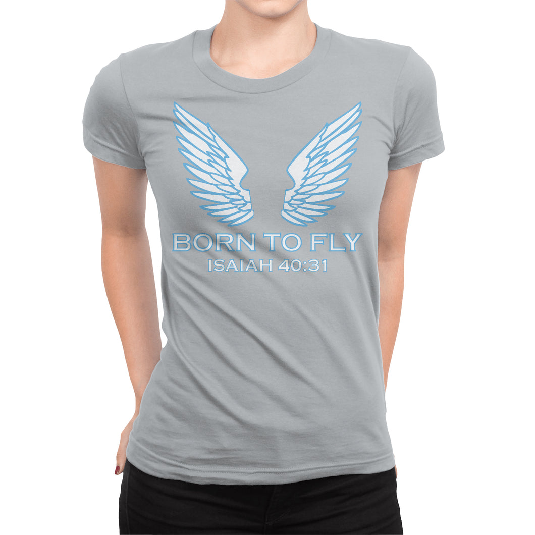 Isaiah 40:31 Christian Women's T-Shirt - Born To Fly